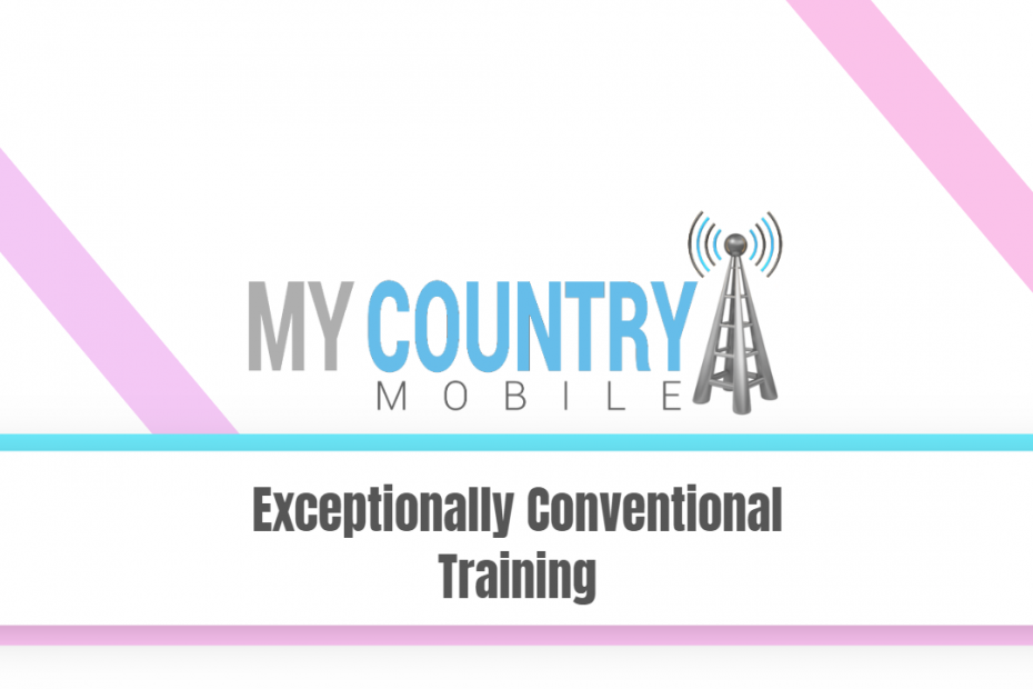 Exceptionally Conventional Training - My Country Mobile